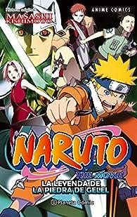 Naruto Anime Comic nº 03 La leyenda de la piedra de Gelel par Masashi Kishimoto