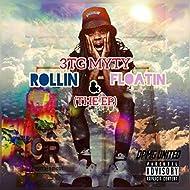 Rollin & Floatin - EP [Explicit]