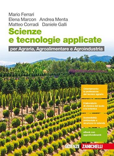 Scienze e tecnologie applicate. Per le Scuole superiori. Con Contenuto digitale (fornito elettronicamente)