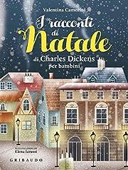 Idea Regalo - I racconti di Natale di Charles Dickens per bambini. Ediz. a colori