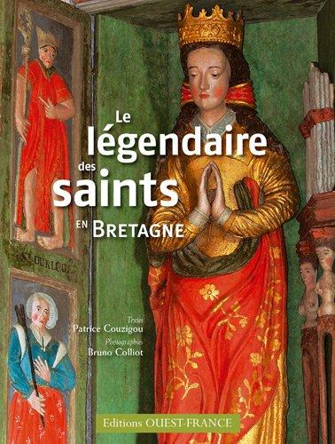 Le légendaire des saints en Bretagne