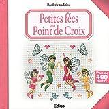 Telecharger Livres Petites fees au point de croix Plus de 400 motifs (PDF,EPUB,MOBI) gratuits en Francaise