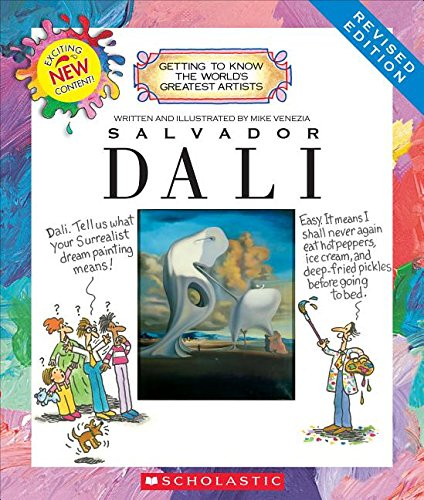 Salvador Dali (Revised Edition) (Getting to Know the World's Greatest Artists) por Mike Venezia
