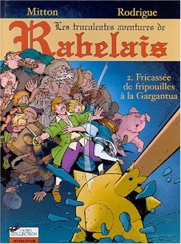 Les Aventures de Rabelais, tome 2