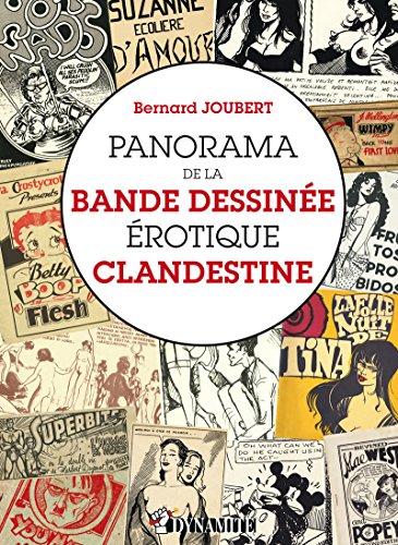 Panorama de la bande dessinée érotique clandestine par Bernard Joubert