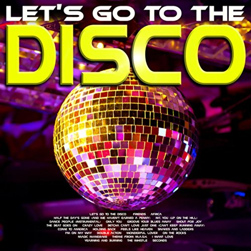 Let's Go To The Disco