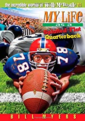 My Life as a Splatted Flat Quarterback (Incredible Worlds of Wally McDoogle (Paperback))