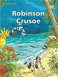 Reading Time Robinson Crusoë CM1 - Livre élève - Edition 2012