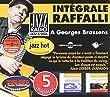 A George Brassens : Int�grale Rodolphe Raffalli