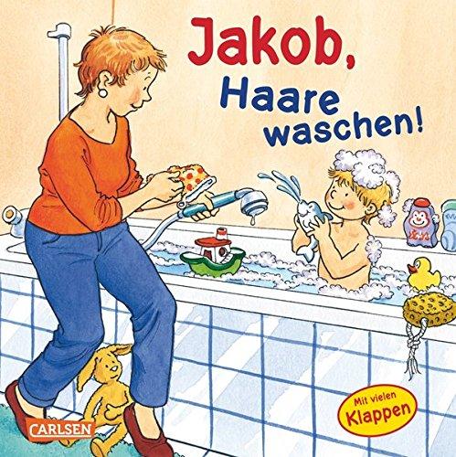 Jakob, Haare waschen! (Kleiner Jakob) (Waschen)