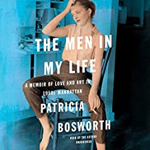 The Men in My Life: A Memoir of Love and Art in 1950s Manhattan; Library Edition