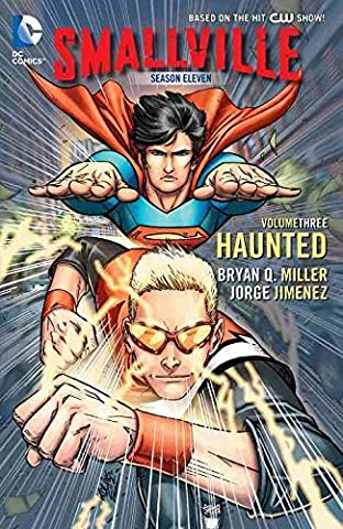[(Smallville Season 11: Haunted Volume 3)] [By (artist) George Jiminez ] published on (October, 2013)
