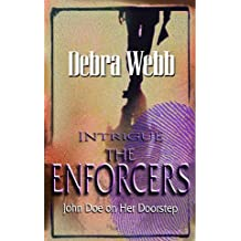 John Doe on Her Doorstep (Silhouette Intrigue) by Debra Webb (2005-10-08)
