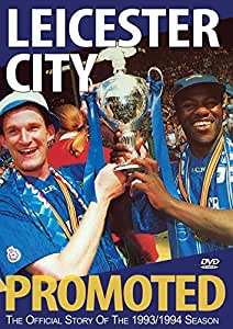 Leicester City Promoted 93/94 [DVD]