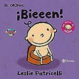El orinal: ¡Bieeen!: Los libros de Mim (Castellano - A Partir De 0 Años - Proyecto De 0 A 3 Años - Libros Para Desarrollar El Lenguaje)