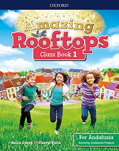Amazing Rooftops for Andalusia 1 Class Book Pack