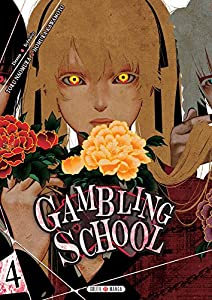 Gambling School Edition simple Tome 4