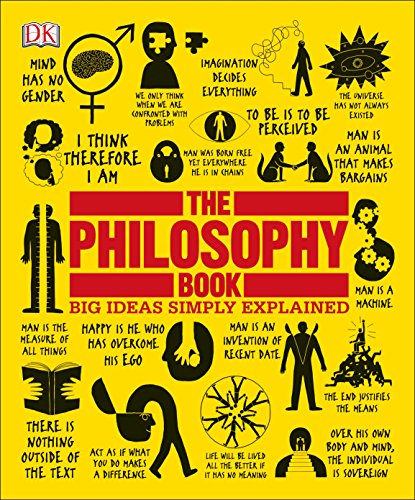 The Philosophy Book: Big Ideas Simply Explained - Book Books Of Big Beginner