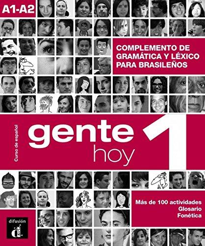 Gente hoy 1. Complemento de gramática y vocabulario para brasileños (Ele - Texto Español)