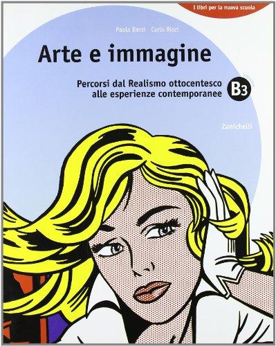Arte e immagine. Vol. B. Per la scuola media: 3