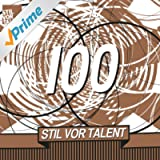 Oliver Koletzki Presents Stil vor Talent 100