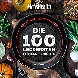 Ein Mann, eine Pfanne: Die 100 leckersten Fitness-Gerichte - Das Kochbuch für Männer mit einfachen Pfannengerichten, gesunden Rezepten und Küchen-Know-How