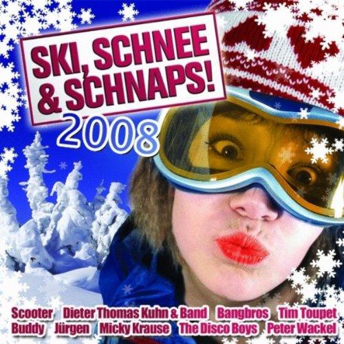 Ski, Schnee und Schnaps 2008
