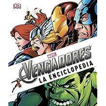 Los Vengadores: La enciclopedia (MARVEL)