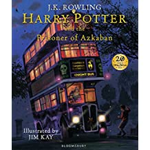 Harry Potter And The Prisoner Of Azkaban (Harry Potter Illustrated Edtn)