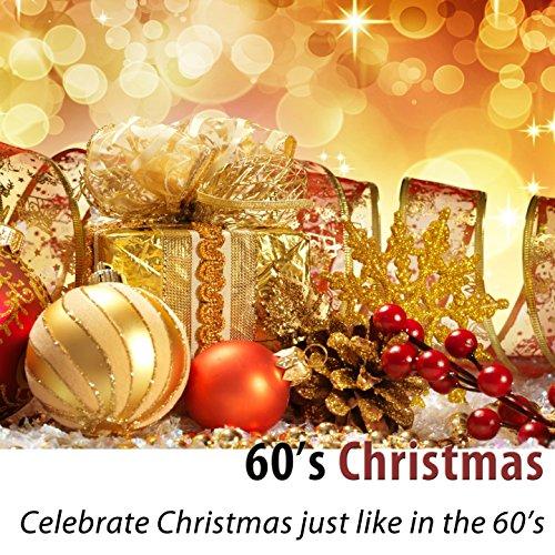 60's Christmas (Celebrate Chri...