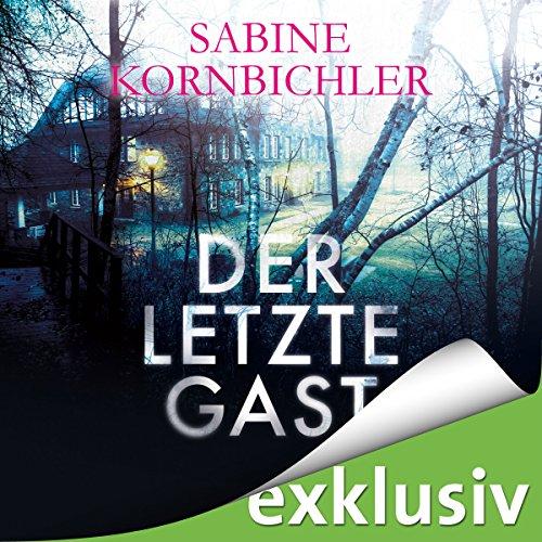 Buchseite und Rezensionen zu 'Der letzte Gast' von Sabine Kornbichler