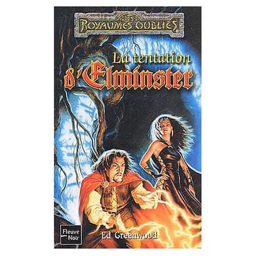 Royaume oubliés, numéro 69 : La Tentation d'Elminster