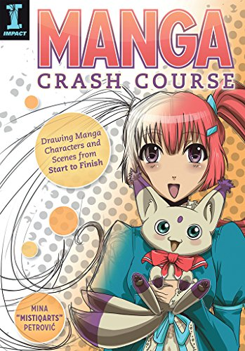 Manga Crash Course: Drawing Manga Characters and Scenes from Start to Finish par Mina Petrovic