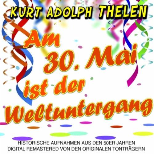 Download Satyajeet Mp3 Song Chahunga Mai: Am 30. Mai Ist Der Weltuntergang Von Kurt Adolph Thelen
