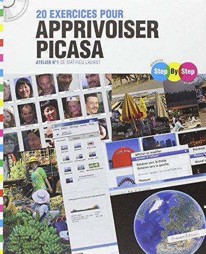 20 exercices pour apprivoiser Picasa : Atelier N° 1 (1Cédérom)