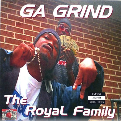 The Royal Family [Explicit] - Royal Grip