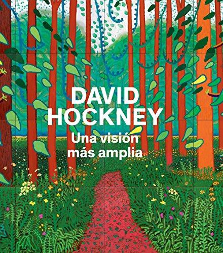 David Hockney: Una visión más amplia (Arte y Fotografía)
