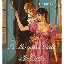 La Marquesa Ideal: Elegidas II