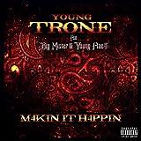Makin It Happen (feat. Big Mister & Young Flac$) [Explicit]