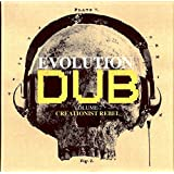Evolution Of Dub Vol. 7: Creationist Rebel