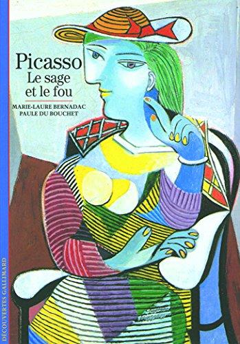 Picasso: Le sage et le fou