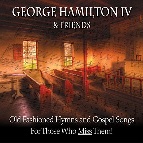 Old Fashioned Hymns And Gospel...