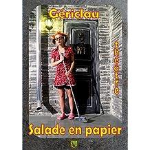 Salade en papier (French Edition)
