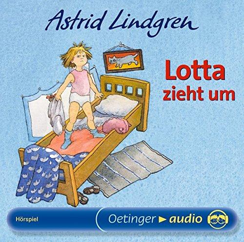 Lotta zieht um: Hörspiel (Geschichte Schöne Mädchen)