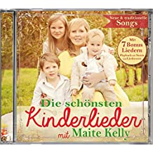 Die Schnsten Kinderlieder mit Maite Kelly [Import anglais]