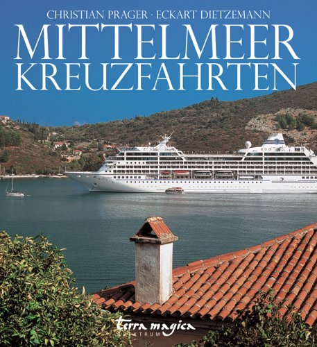 Mittelmeer Kreuzfahrt Schiff (Mittelmeer-Kreuzfahrten: Spektrum)