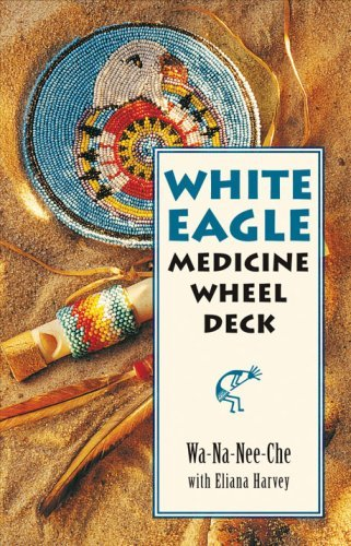 White Eagle Medicine Wheel Deck by Wa-Na-Nee-Che (14-Jun-2013) Cards