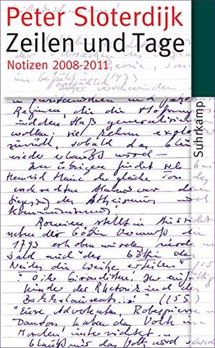Zeilen und Tage: Notizen 2008-2011 (suhrkamp taschenbuch)