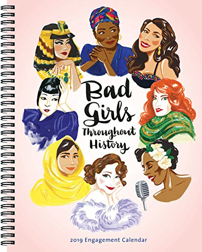2019 Engagement Calendar: Bad Girls Throughout History