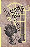 Sisters of the Cross (Russian Library)
